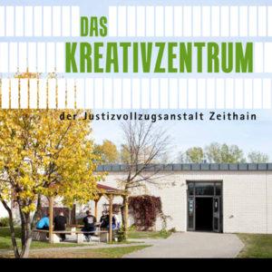 Das Kreativzentrum der JVA Zeithain