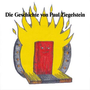 Die Geschichte von Paul Ziegelstein